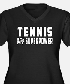 Tennis Is My Superpower Women's Plus Size V-Neck D