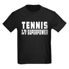 Tennis Is My Superpower T