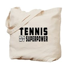 Tennis Is My Superpower Tote Bag