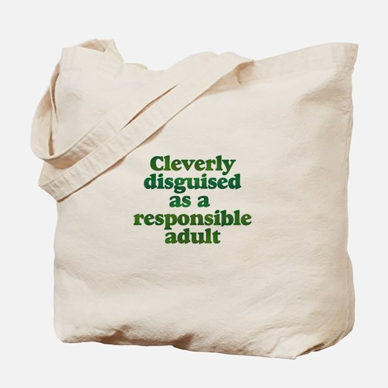 cleverly disguised as a respo Tote Bag