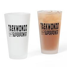 Taekwondo Is My Superpower Drinking Glass