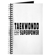 Taekwondo Is My Superpower Journal