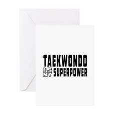 Taekwondo Is My Superpower Greeting Card