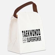 Taekwondo Is My Superpower Canvas Lunch Bag