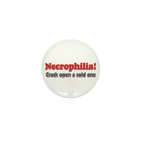 Necrophilia crack open a cold Mini Button (100 pac