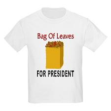 Bag Of Leaves 4 President Kids T-Shirt