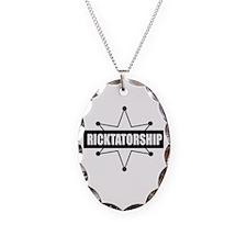 Ricktatorship Necklace