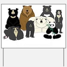 Bears world Yard Sign
