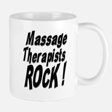 Massage Therapists Rock ! Mug