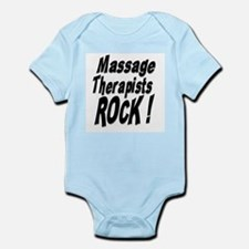 Massage Therapists Rock ! Infant Bodysuit