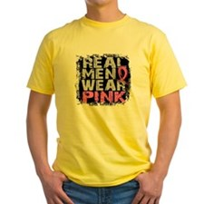 - Real Men Wear Pink Breast Cancer T