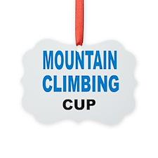 MOUNTAIN CLIMBING CUP Ornament