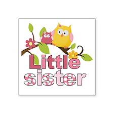 "Happy Owls Little Sister Square Sticker 3"" x 3"""