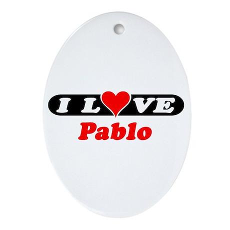 I Love Pablo Oval Ornament