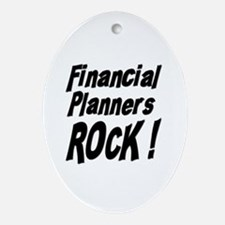 Financial Planners Rock ! Oval Ornament