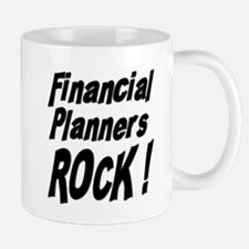 Financial Planners Rock ! Mug