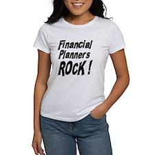 Financial Planners Rock ! Tee