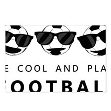Be cool and play football Postcards (Package of 8)
