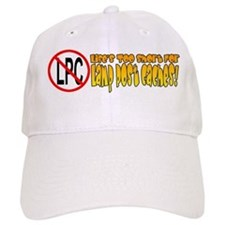 Life's Too Short For LPC's! Baseball Cap