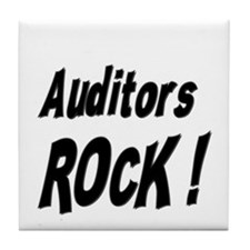 Auditors Rock ! Tile Coaster