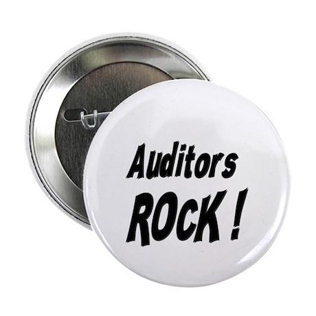 "Auditors Rock ! 2.25"" Button (10 pack)"