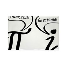 Think real be rational Rectangle Magnet