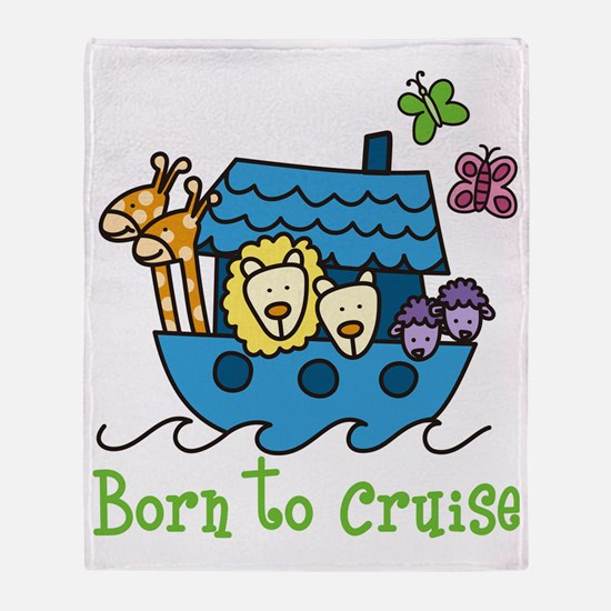 Born To Cruise Throw Blanket