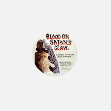 Blood on Satans Claw Mini Button