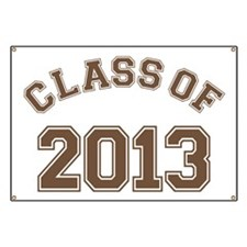 Class Of 2013 Brown Banner