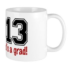 2013 My Husbands A Grad Mug