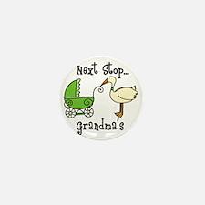 Next Stop Grandmas Mini Button