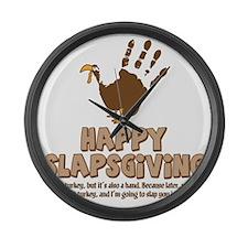 Happy Slapsgiving! Large Wall Clock