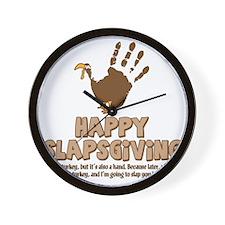 Happy Slapsgiving! Wall Clock