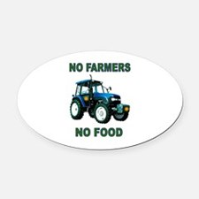 NO FARMERS FOOD Oval Car Magnet