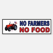 NO FARMERS FOOD Bumper Bumper Bumper Sticker