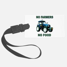 NO FARMERS FOOD Luggage Tag