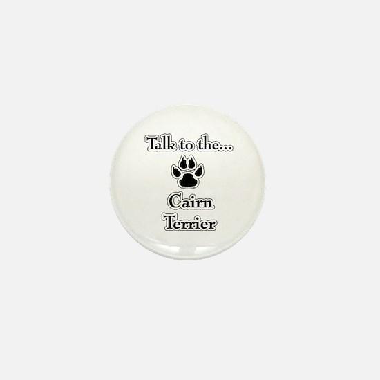 Cairn Talk Mini Button