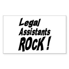 Legal Assistants Rock ! Rectangle Decal
