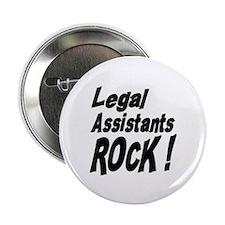 """Legal Assistants Rock ! 2.25"""" Button (10 pack)"""