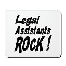 Legal Assistants Rock ! Mousepad