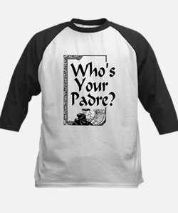 Who's Your Padre? Kids Baseball Jersey