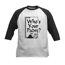 Who's Your Padre? Tee