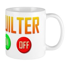 Quilter ON OFF Mug