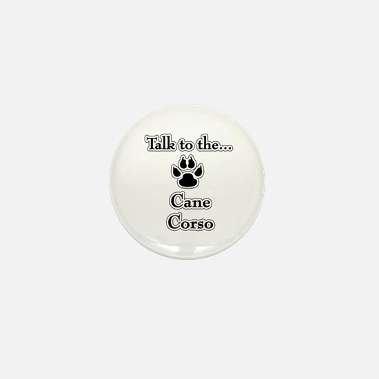 Cane Corso Talk Mini Button