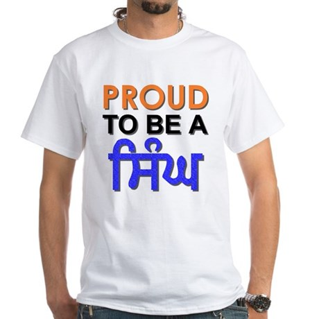 Proud to be a Singh White T-Shirt