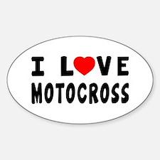 I Love Motocross Sticker (Oval)