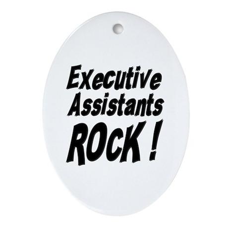 Executive Assistants Rock ! Oval Ornament