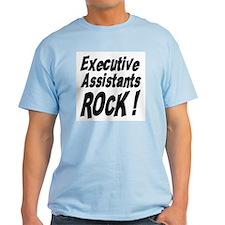 Executive Assistants Rock ! T-Shirt