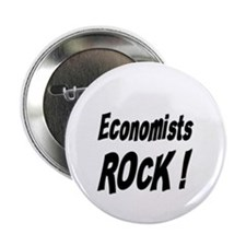 "Economists Rock ! 2.25"" Button (10 pack)"