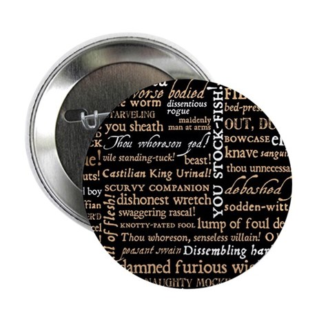 "Shakespeare Quotes 2.25"" Button"